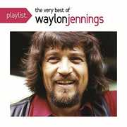 Playlist: The Very Best of Waylon Jennings , Waylon Jennings
