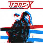 Anthology , Trans X