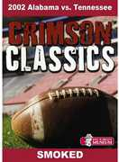 Crimson Classics: 2002 Alabama vs. Tennessee (DVD) at Kmart.com