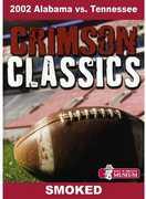 Crimson Classics: 2002 Alabama vs. Tennessee (DVD) at Kmart.com