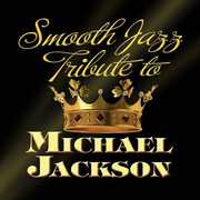 Smooth Jazz Tribute to Michael Jackson / Various (CD) at Kmart.com