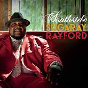 Southside , Sugaray Rayford