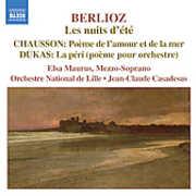 Berlioz: Les nuits d'?t?; Chausson: Po?me de l'amour et de la mer; Dukas: La p?ri (CD) at Sears.com