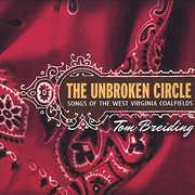 Unbroken Circle: Songs of the West Virginia Coalfi (CD) at Kmart.com