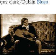 Dublin Blues , Guy Clark