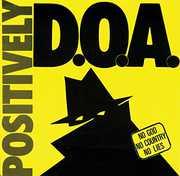 Positively Doa-33Rd Anniversary Reissue , Doa