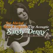 Ive Always Kept a Unicorn [Import] , Sandy Denny