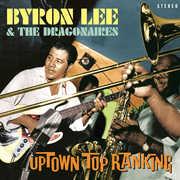Uptown Top Ranking , Byron Lee & Dragonaires