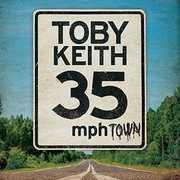 35 MPH Town , Toby Keith