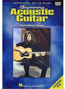 Beginning Acoustic Guitar: Featuring Michael Thompson (DVD) at Kmart.com