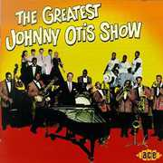 The Greatest Johnny Otis Show (CD) at Kmart.com