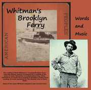 Whitman's Brooklyn Ferry: Words and Music (CD) at Kmart.com