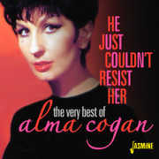 He Just Couldn't Resist Her: Very Best of [Import] , Alma Cogan