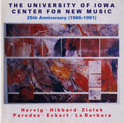 University of Iowa Center for New Music: 25th Anniversary (1966-1991) (CD) at Sears.com