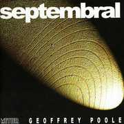 Septembral: Chamber Music by Geoffrey Poole (CD) at Sears.com