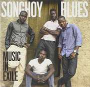 Music in Exile , Songhoy Blues