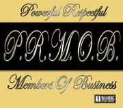 P.R.M.O.B. (Powerful Respectful Members of Busines (CD) at Kmart.com