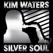 Silver Soul , Kim Waters