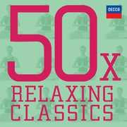 50 X Relaxing Classics /  Various