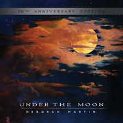 Under the Moon: 20th Anniversary Edition , Deborah Martin