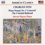 "Ives: Piano Sonata No. 2 ""Concord""; The Celestial Railroad (CD) at Sears.com"
