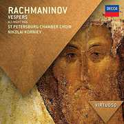 Virtuoso: Rachmaninov Vespers - All Night Vigil Op