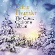 Classic Christmas Album , Celtic Thunder
