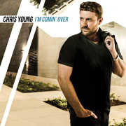I'm Coming Over , Chris Young
