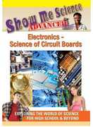 Show Me Science Advanced: Electronics - Science of Circuit Boards (DVD) at Kmart.com