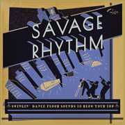 Savage Rhythm: Swingin' Dance Floor Sounds / Var (LP / Vinyl) at Kmart.com