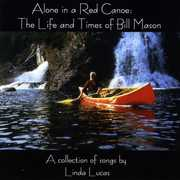 Alone in a Red Canoe: The Life & Times of Bill Mas (CD) at Kmart.com