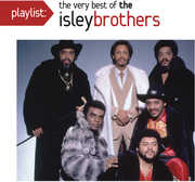 Playlist: The Very Best of the Isley Brothers , The Isley Brothers