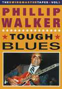 Phillip Walker: Tough Blues (DVD) at Kmart.com