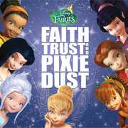 Disney Fairies: Faith Trust & Pixie Dust (CD) at Kmart.com