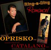 Ring-A-Ding Romance!: Peter Oprisko Sings! Saxophonist Frank Catalano Plays! (CD) at Kmart.com