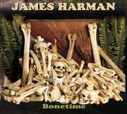 Bonetime , James Harman