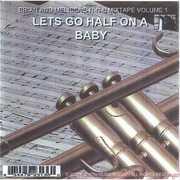 Lets Go Half on a Baby 1 (CD) at Kmart.com