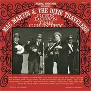 Goin Down The Country , Mac Martin &the Dixie Travelers
