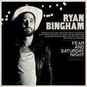 Fear & Saturday Night , Ryan Bingham