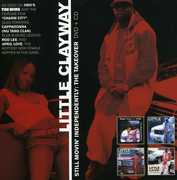 Little Clayway: Still Movin Independently - The Takeover (DVD) at Sears.com