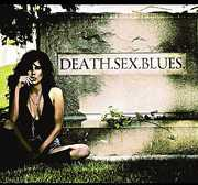 Death.Sex.Blues. (CD) at Sears.com
