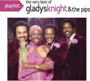 Playlist: The Very Best of Gladys Knight & the Pip , Gladys Knight & the Pips