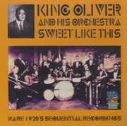 Sweet Like Us , King Oliver