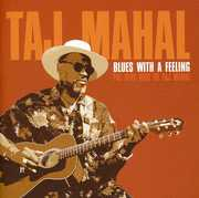 Blues with a Feeling: The Very Best of Taj Mahal , Taj Mahal