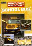 How'd They Build That?: School Bus (DVD) at Sears.com