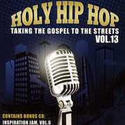 Holy Hip Hop: Taking the Gospel to Street, Vol. 13 (CD) at Sears.com