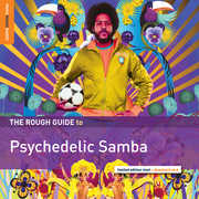 Rough Guide to Psychedelic Samba , Various Artists