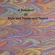 Potpourri of Style & Tempo & Timbre (CD) at Kmart.com