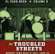 Troubled Streets: El Paso Rock 5 / Various (CD) at Kmart.com