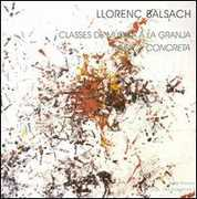 Lloren? Balsach: Classes de M?sica a la Granja; Muisca Concreta (CD) at Sears.com